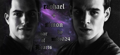 raphael + simon ❧ war of hearts